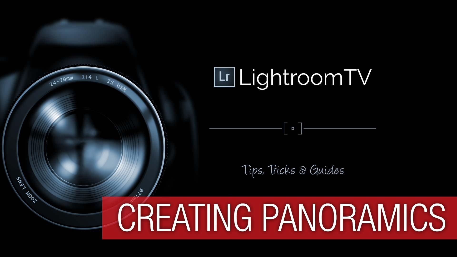 Lightroom CC 2015 Creating Panoramic Images