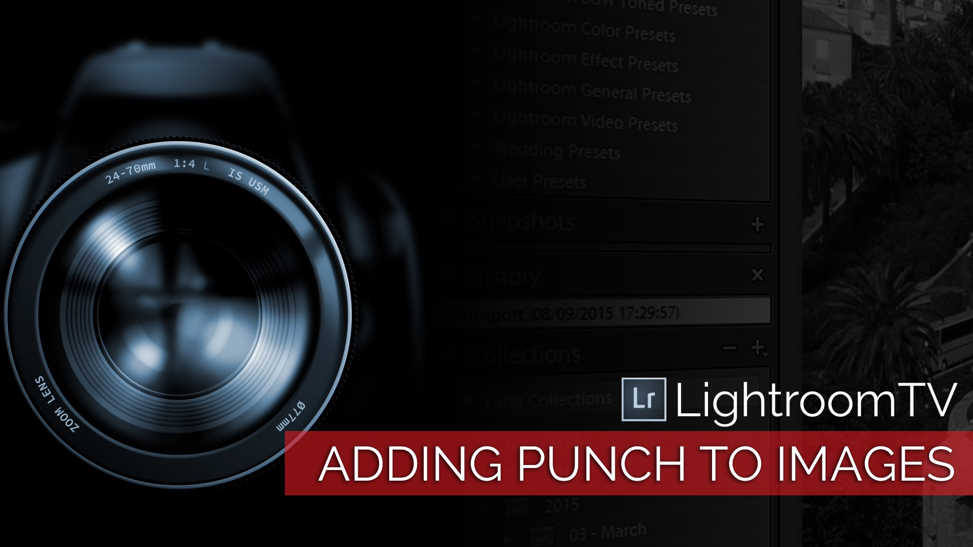 Using Dehaze to Add Drama & Punch
