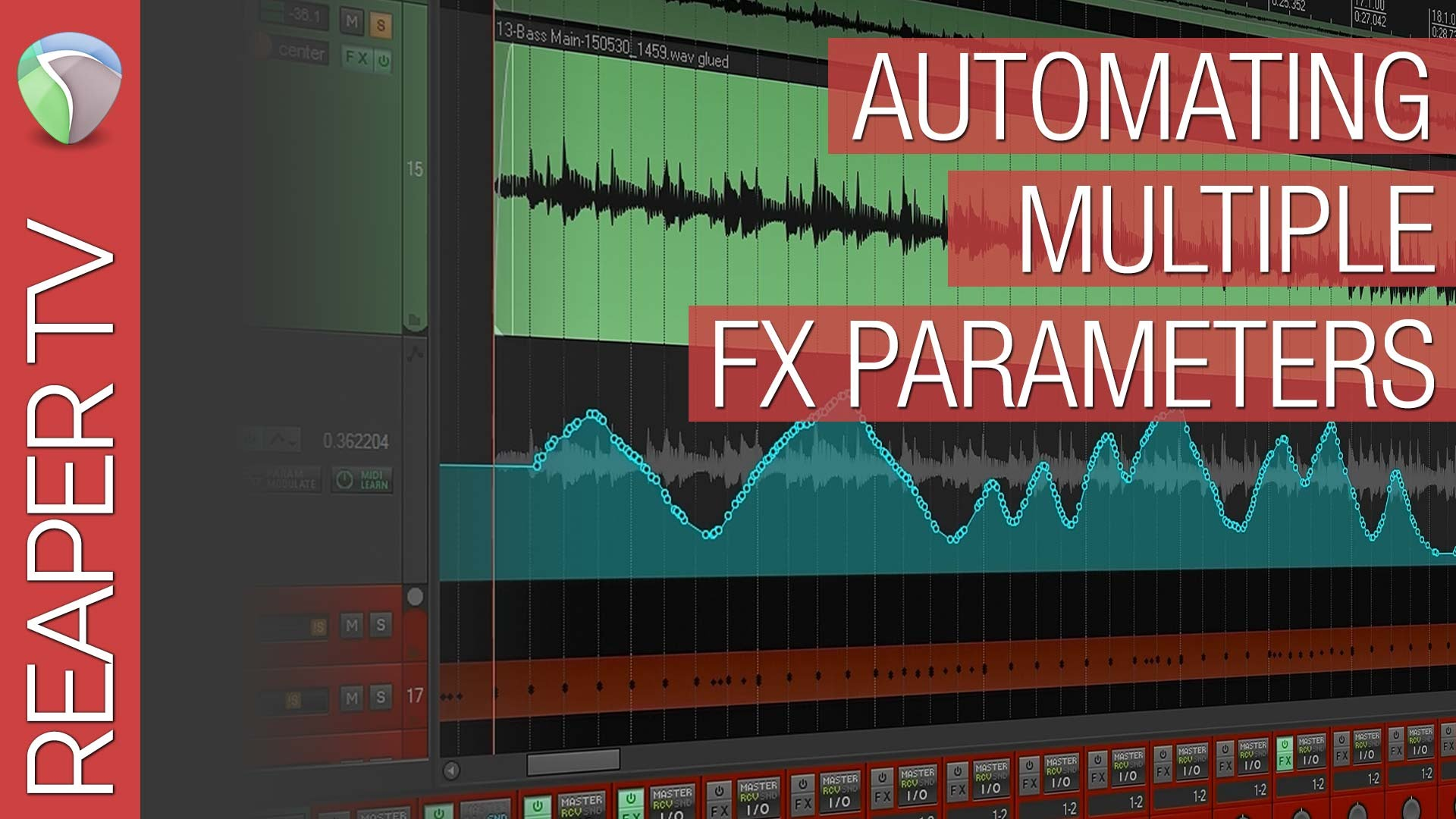 Reaper Tutorial: Automating Multiple FX Parameters