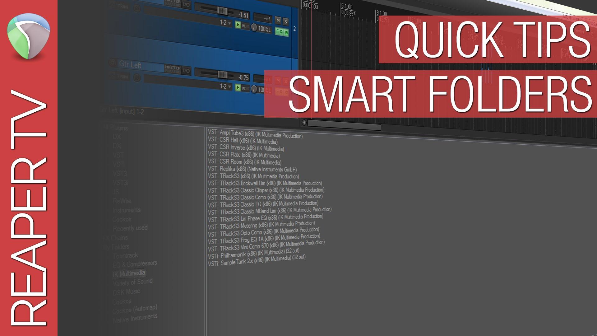 Reaper Quick Tips: Smart Folders