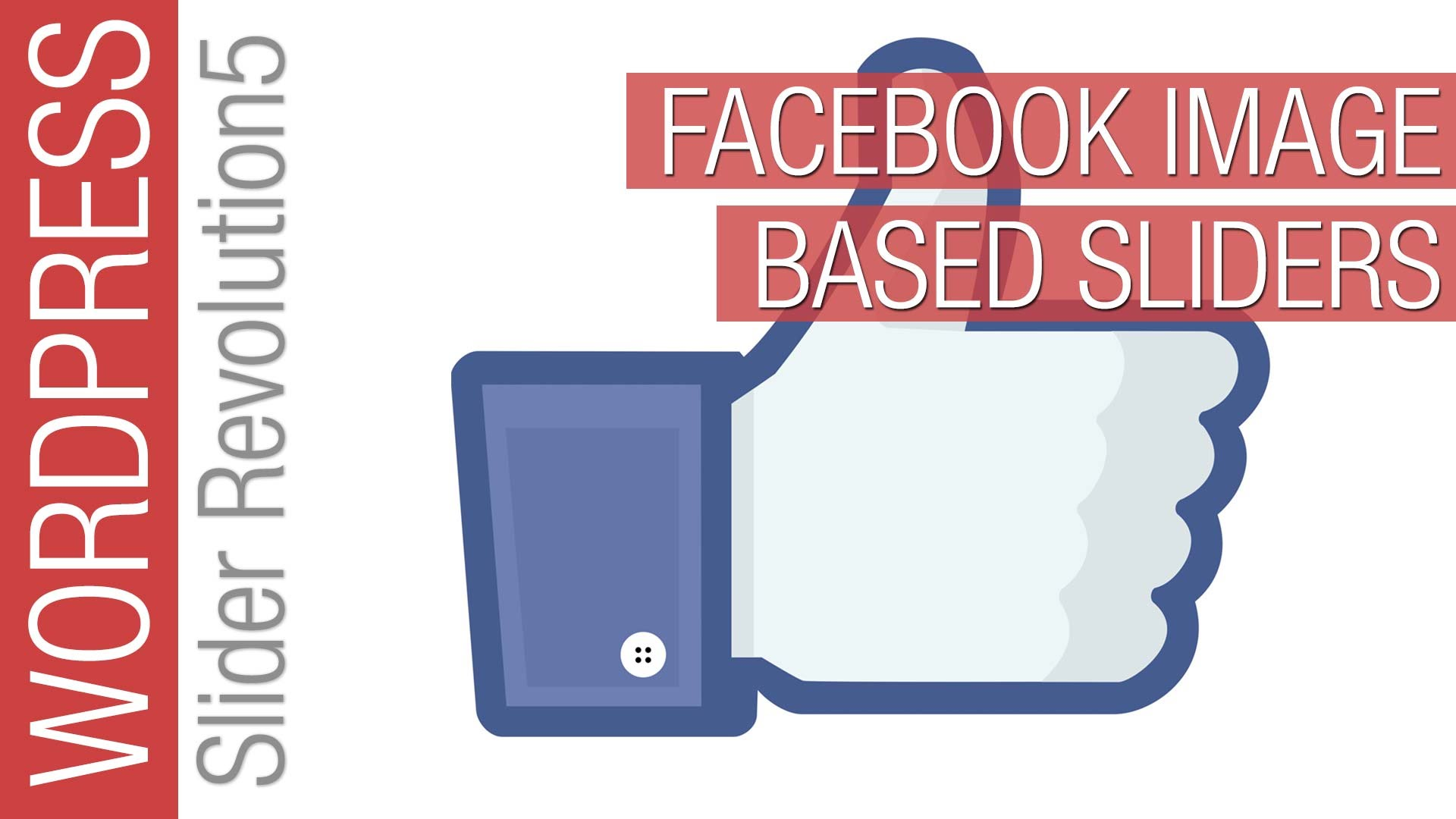 How to Build a Slider Revolution 5 Facebook Slider