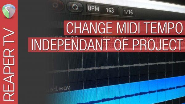 Change Midi Tempo in Reaper