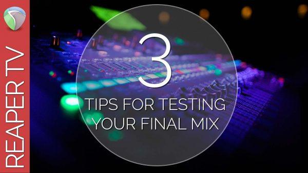 3 Tips for Mixing
