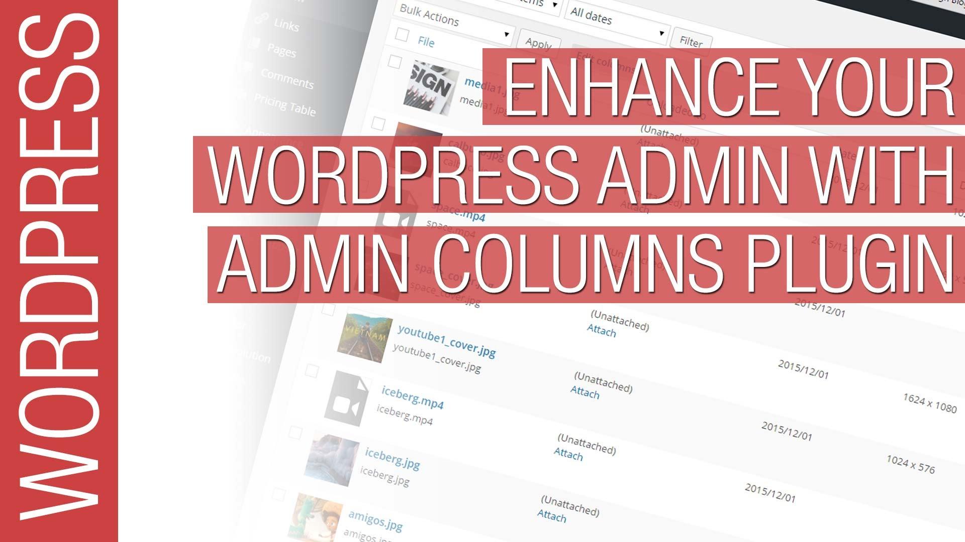 Customize your WordPress Admin with Admin Columns Plugin