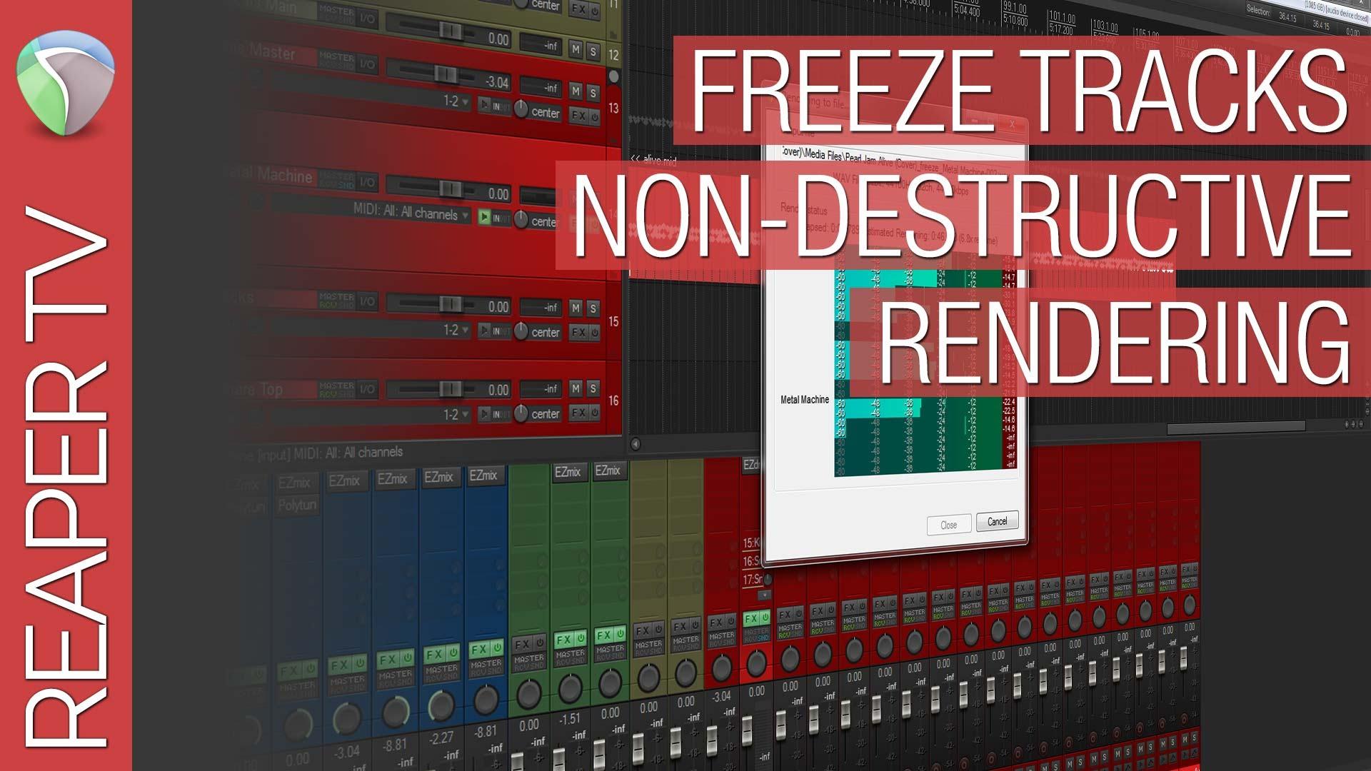 Reaper Tutorial: Freeze Tracks Primer