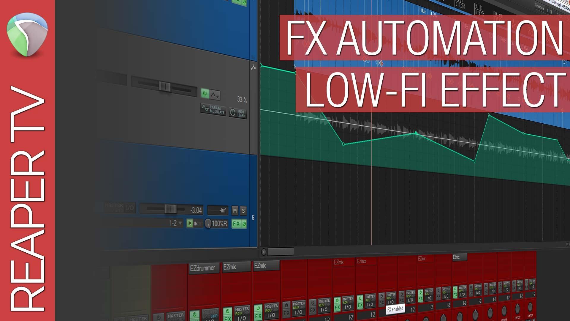 Reaper Tutorial: FX Automation (LoFi)