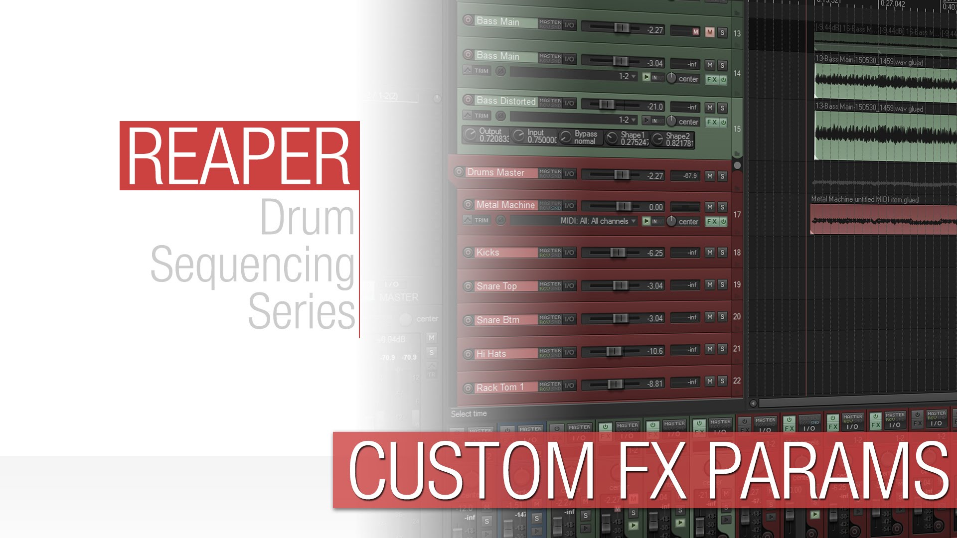 Reaper Tutorial: User Assigned FX Parameters