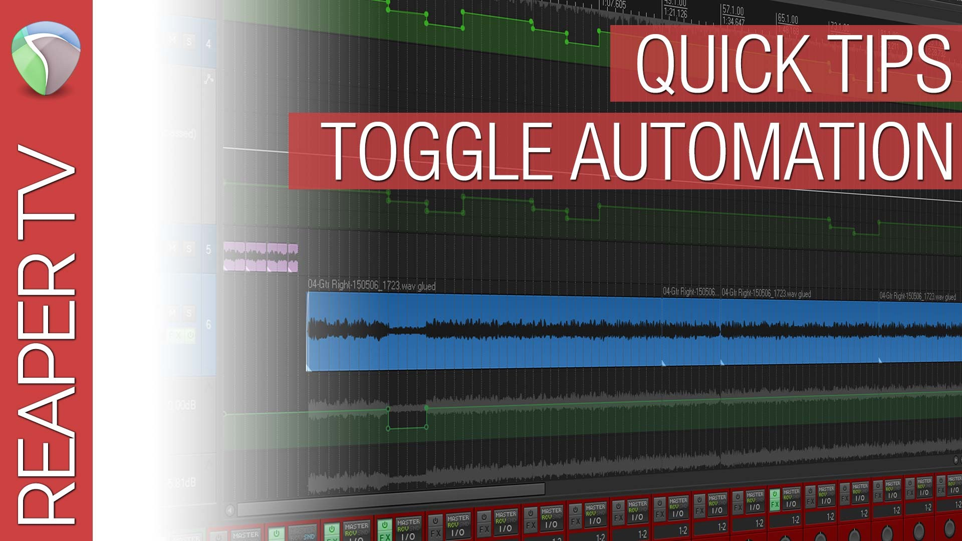 Reaper Quick Tips: Toggle Automation