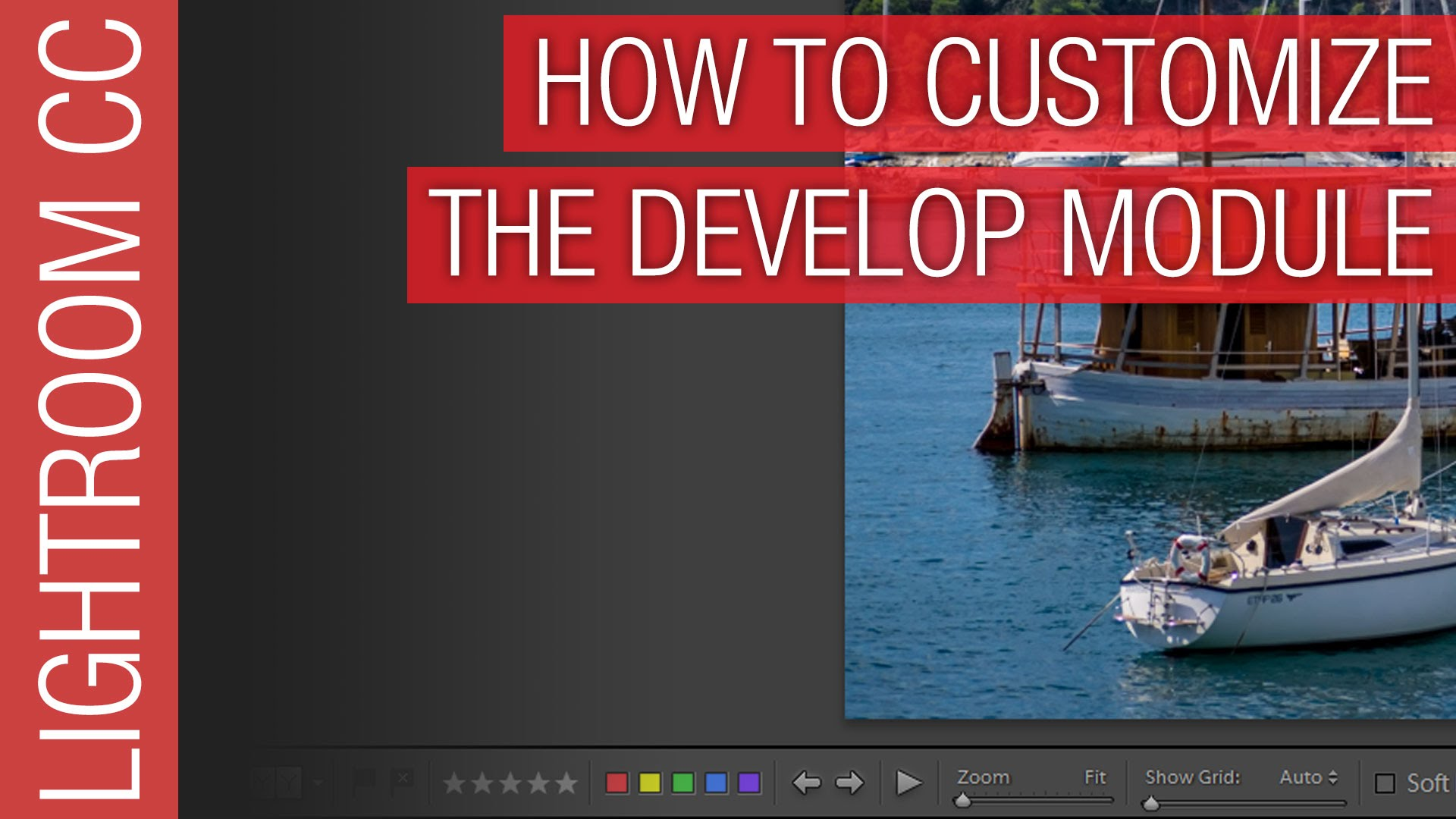 How To Customize the Adobe Lightroom Develop Module