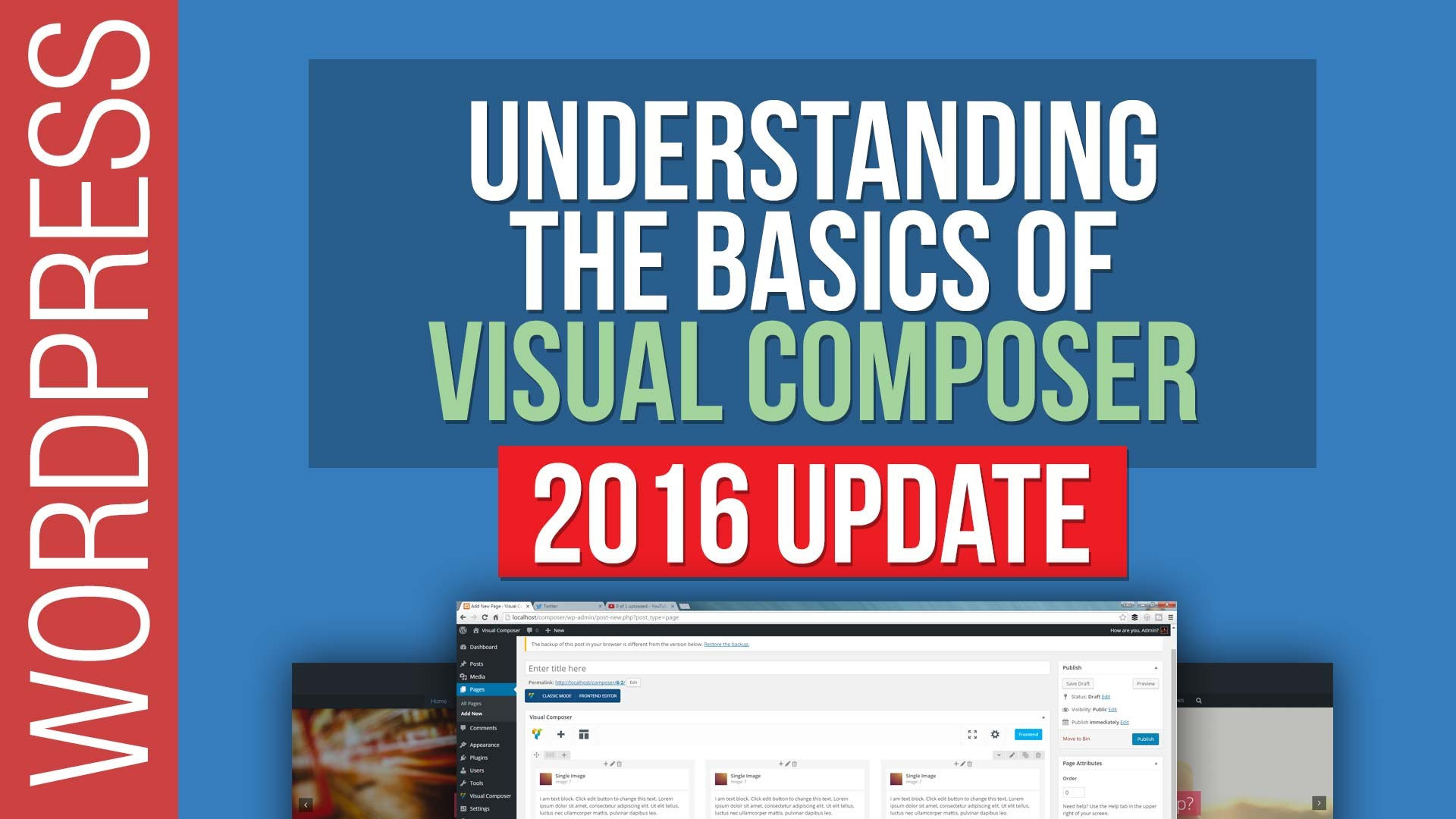 WordPress Tutorial: Visual Composer Basics – 2016 Update