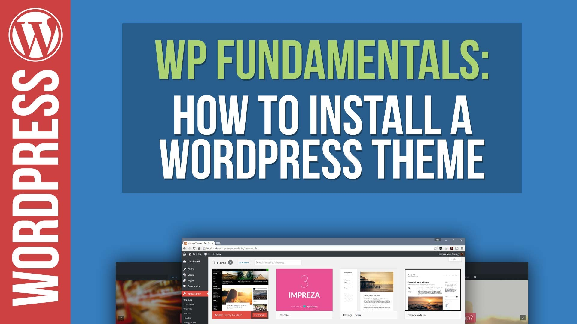 WordPress Fundamentals: How To Add A New Theme