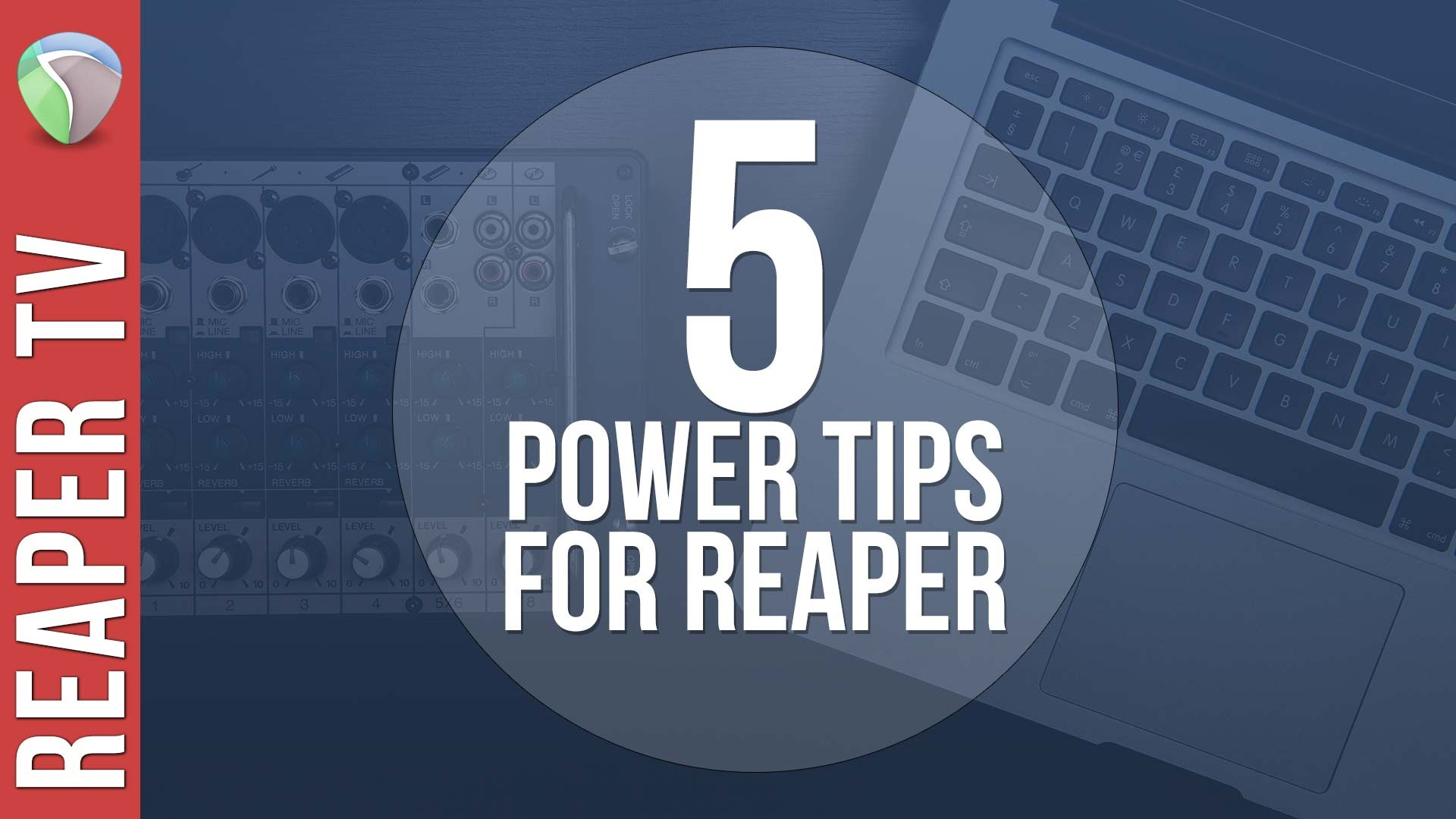 5 Power Tips for Reaper DAW – Boost Your Productivity