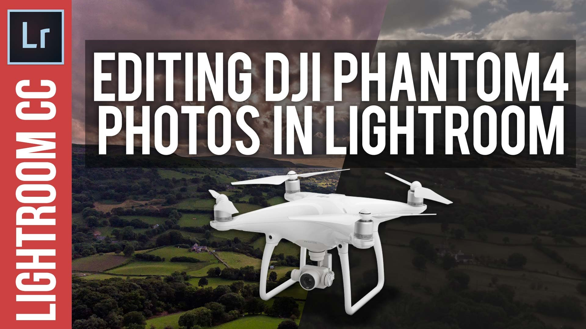 Processing / Editing DJI Phantom 4 Photo's in Adobe Lightroom