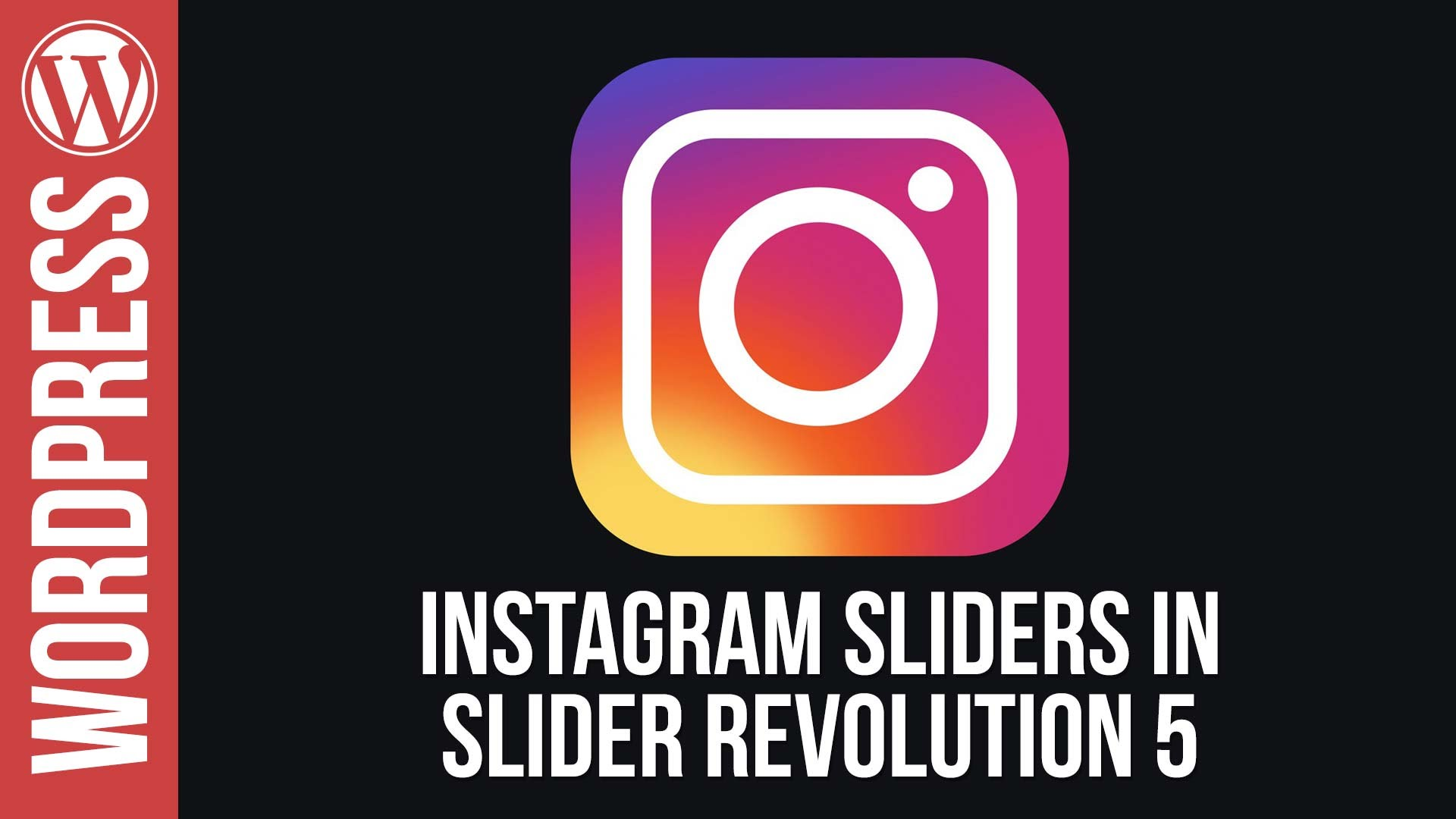 How To Create Instagram Sliders for WordPress in Slider Revolution 5