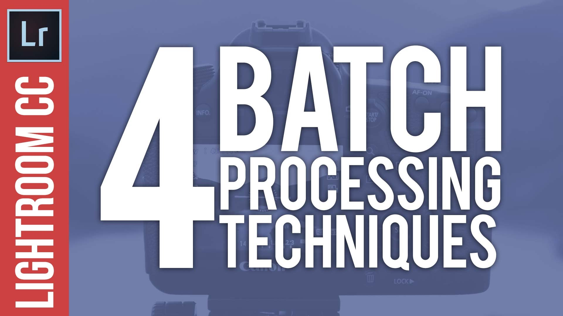 4 Batch Processing Techniques in Lightroom – Speed Up Your Workflow
