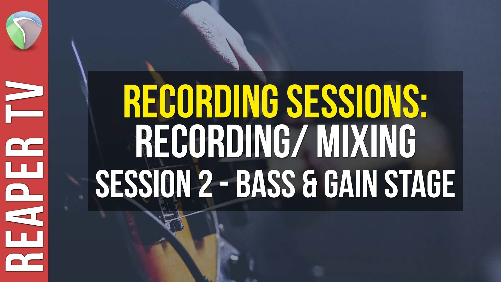 How to Record / Mix a Song in Reaper DAW – Part 2
