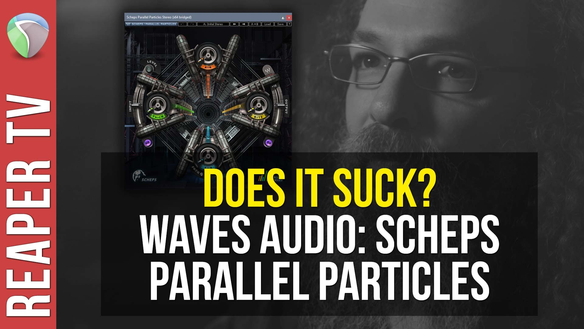 Scheps Parallel Particles Demo – Does It Suck?