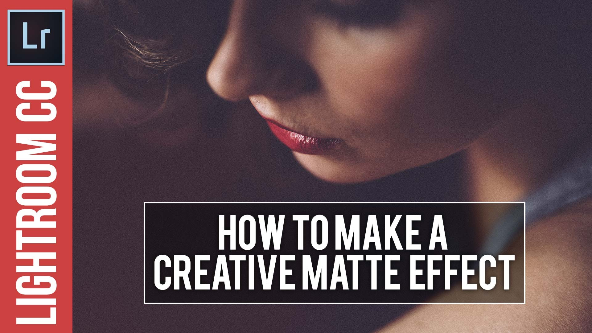 Adobe Lightroom Tutorial – Matte Effect & Free Lightroom Preset