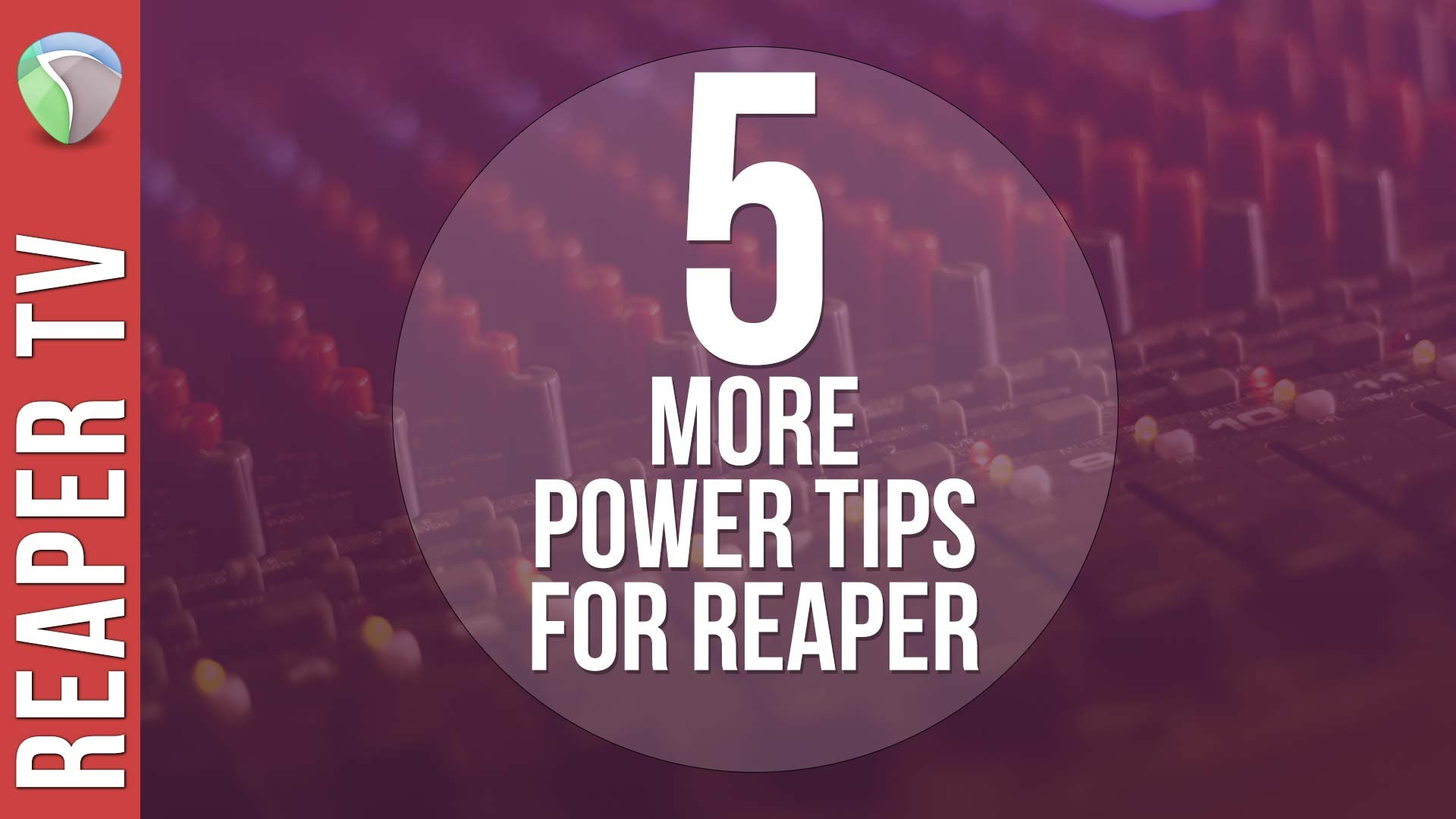 5 Power Tips for Reaper DAW part 2