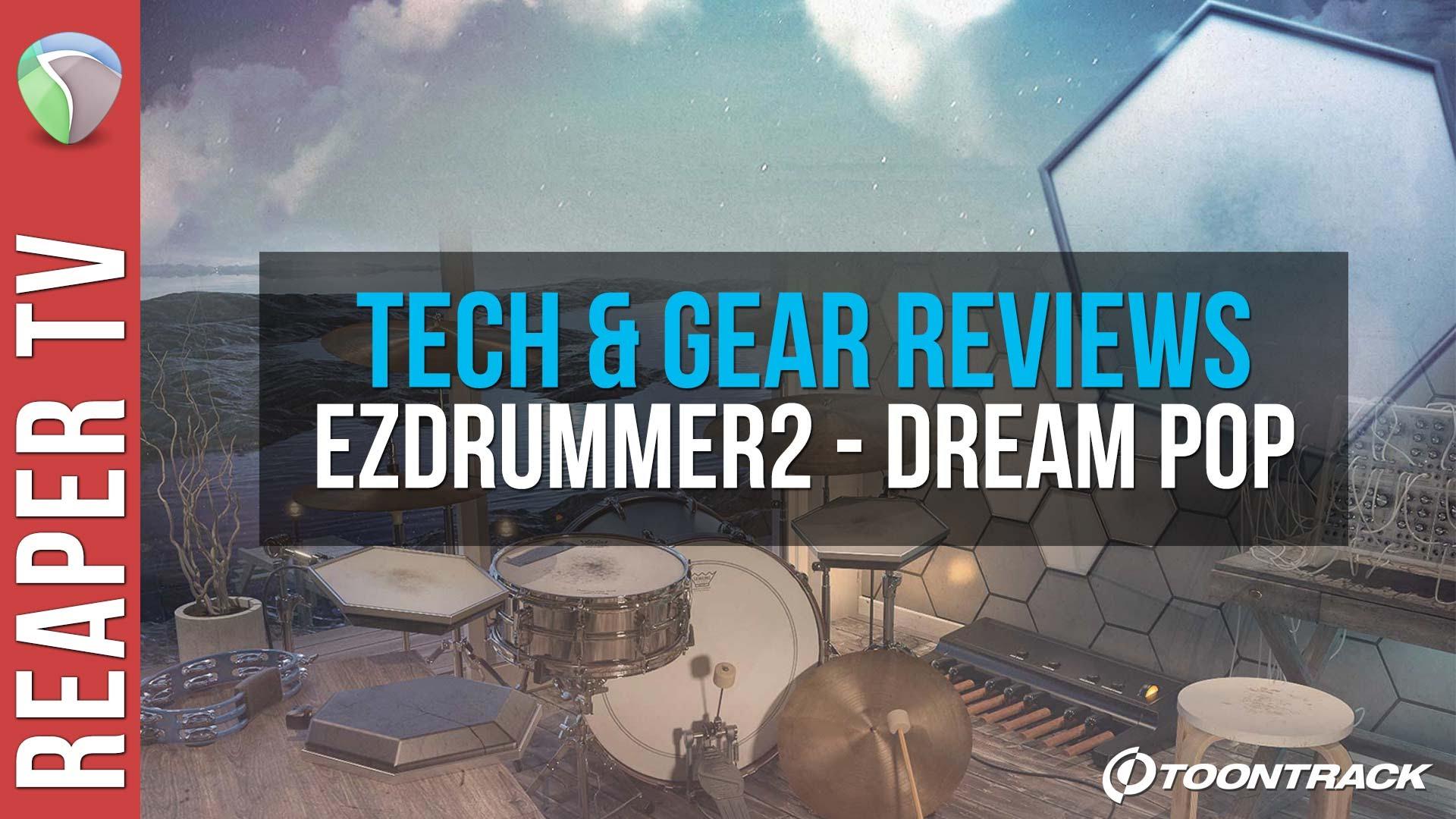 Toontrack Dream Pop EZX Overview for EZ Drummer 2
