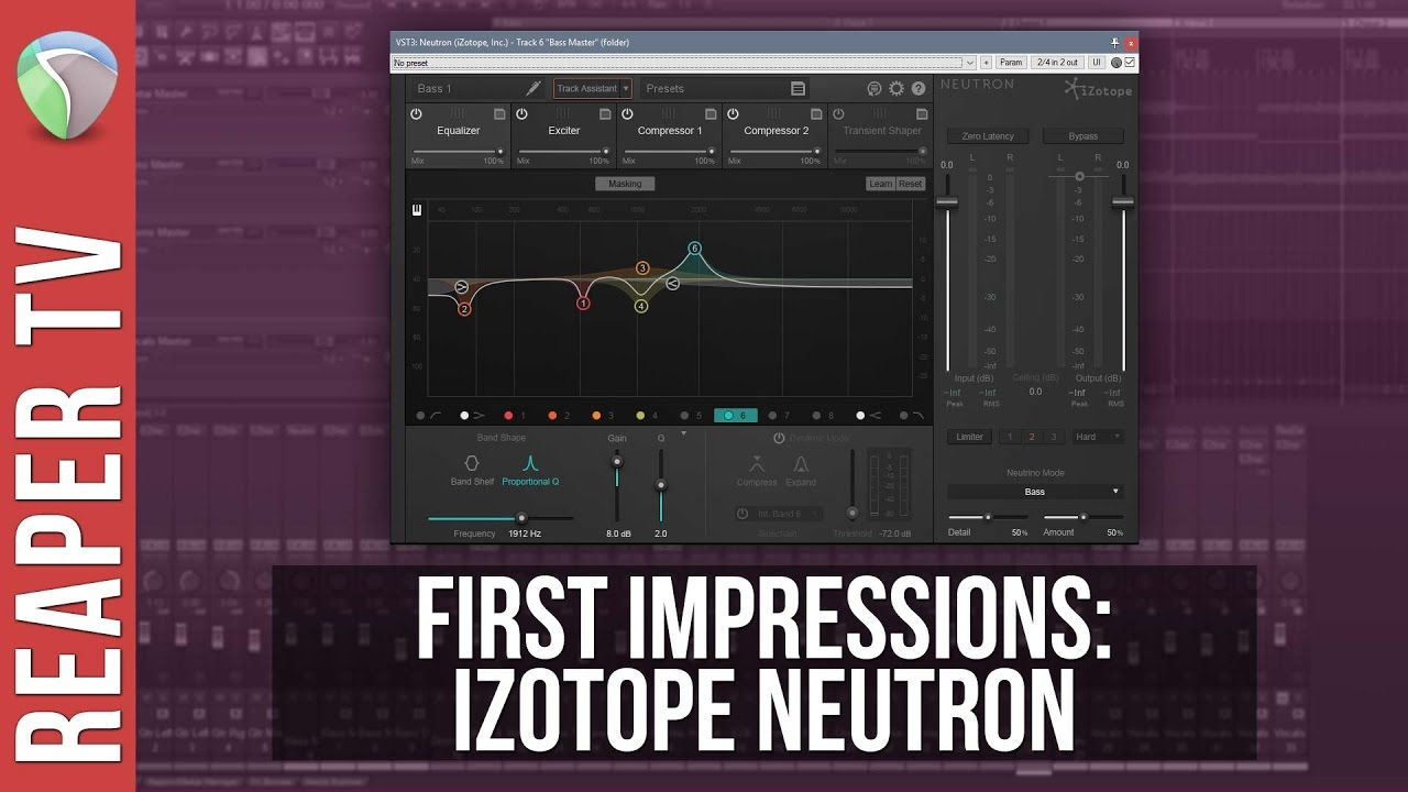 iZotope Neutron – First Impressions