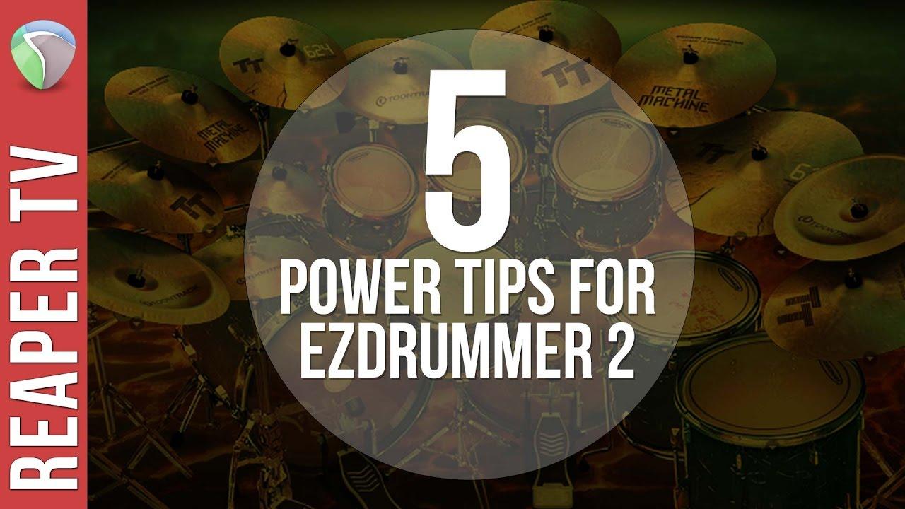 5 Power Tips for EZDrummer 2