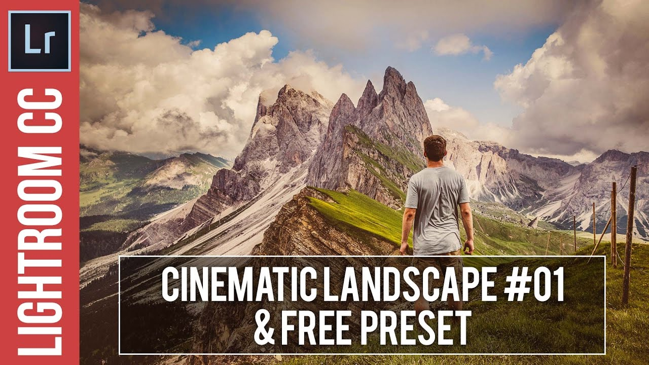 Lightroom Tutorial: Cinematic Landscape #01 & Free Preset