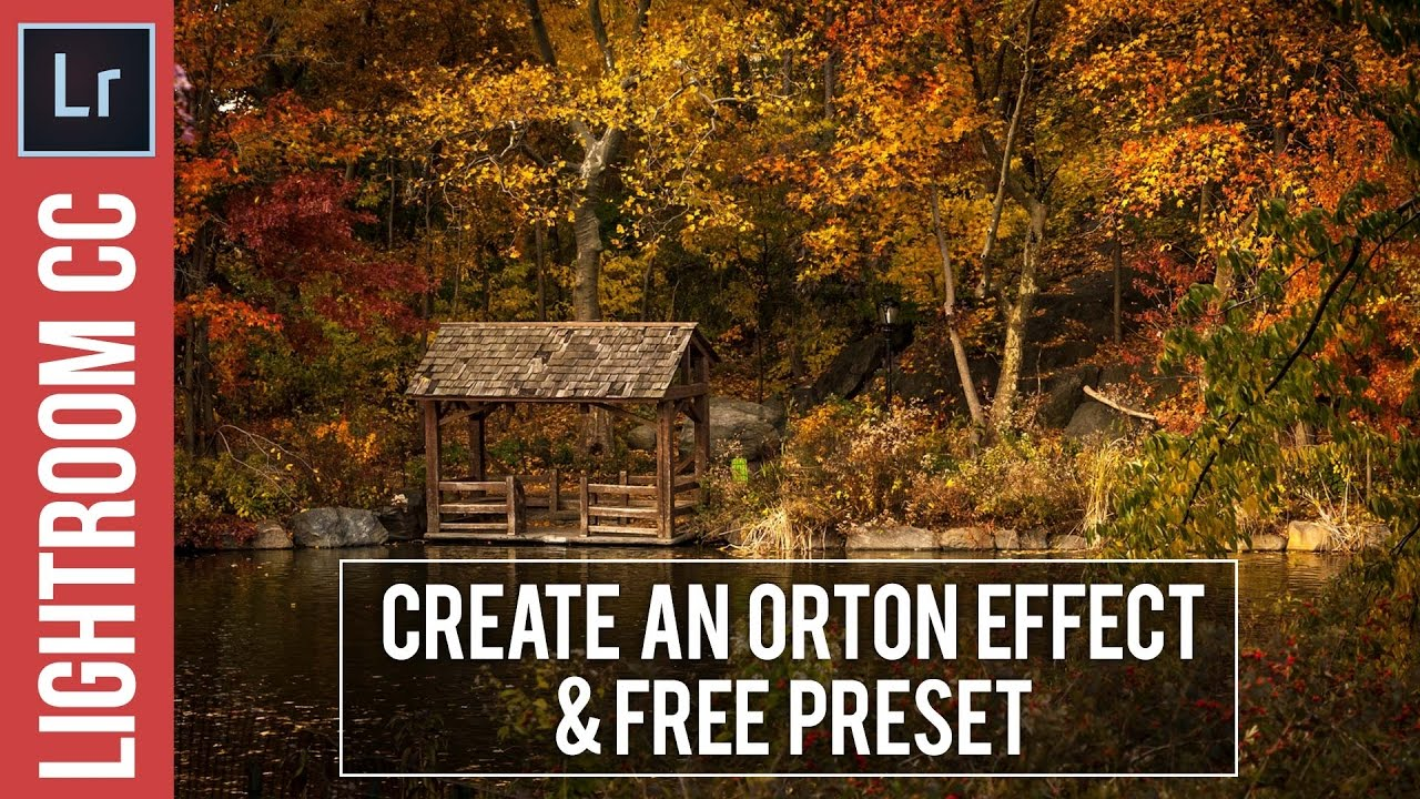 Create an Orton Style Photographic Effect in Lightroom & Free Preset