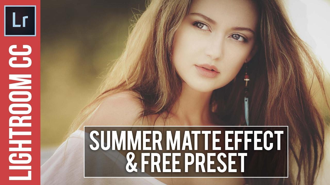 Lightroom Tutorial: Summer Matte Effect & Free Preset