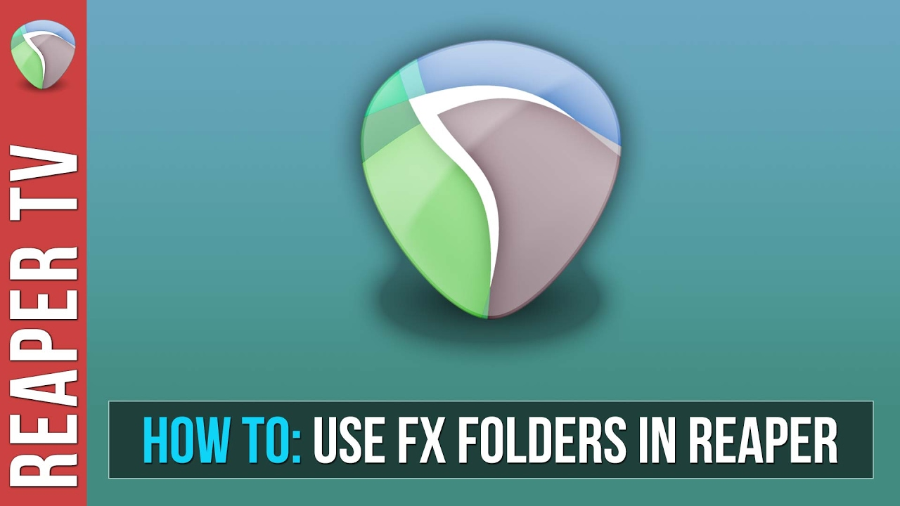 How To Use FX Folders in Reaper Tutorial