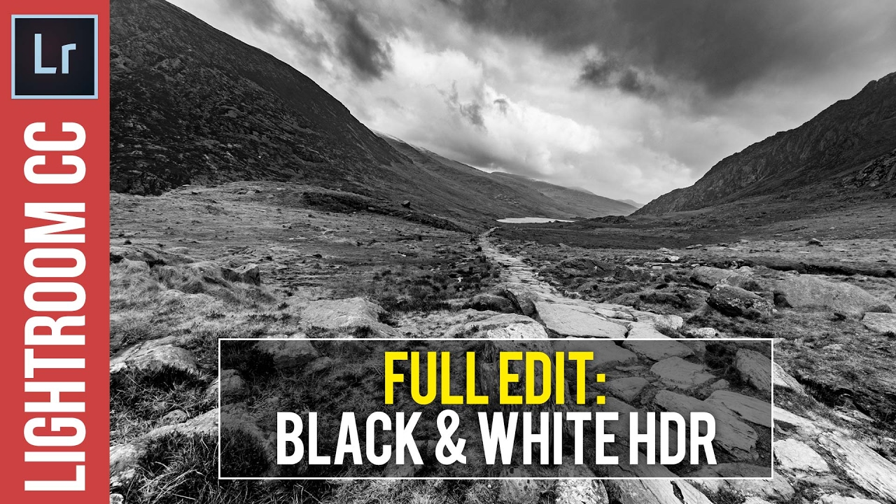 Lightroom CC / 6 / 5 Tutorial: HDR Black & White Landscapes