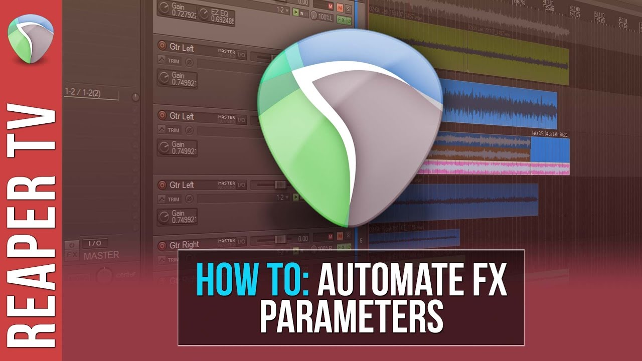 How to Automate FX Parameters in Reaper: Tutorial