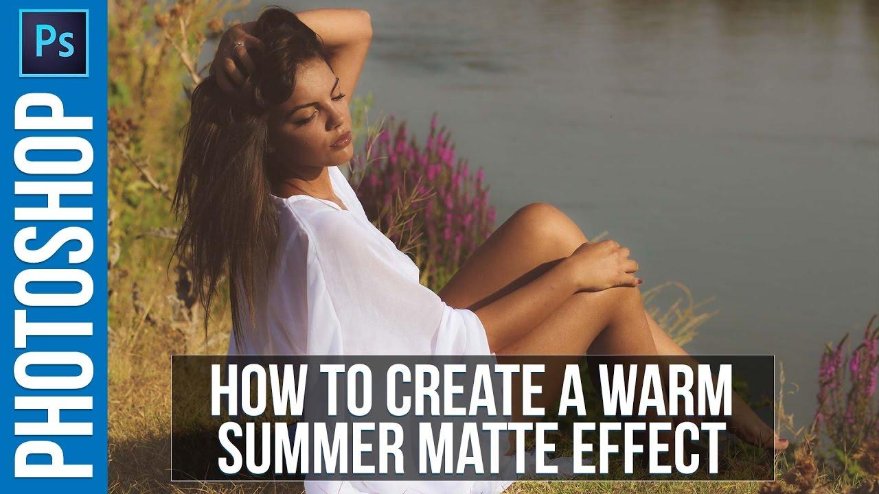 Photoshop Tutorial: Warm Summer Matte Effect