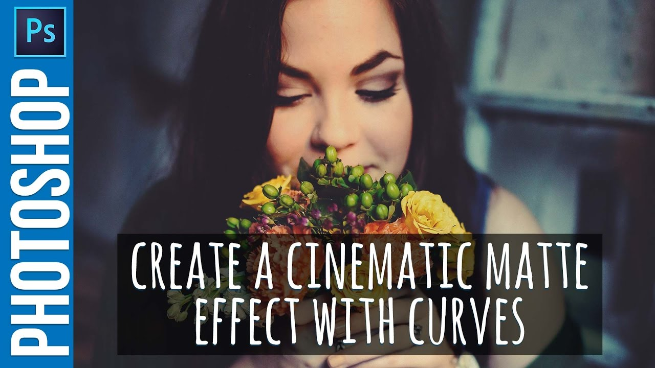 Create a Cinematic Effect with Curves in PHOTOSHOP