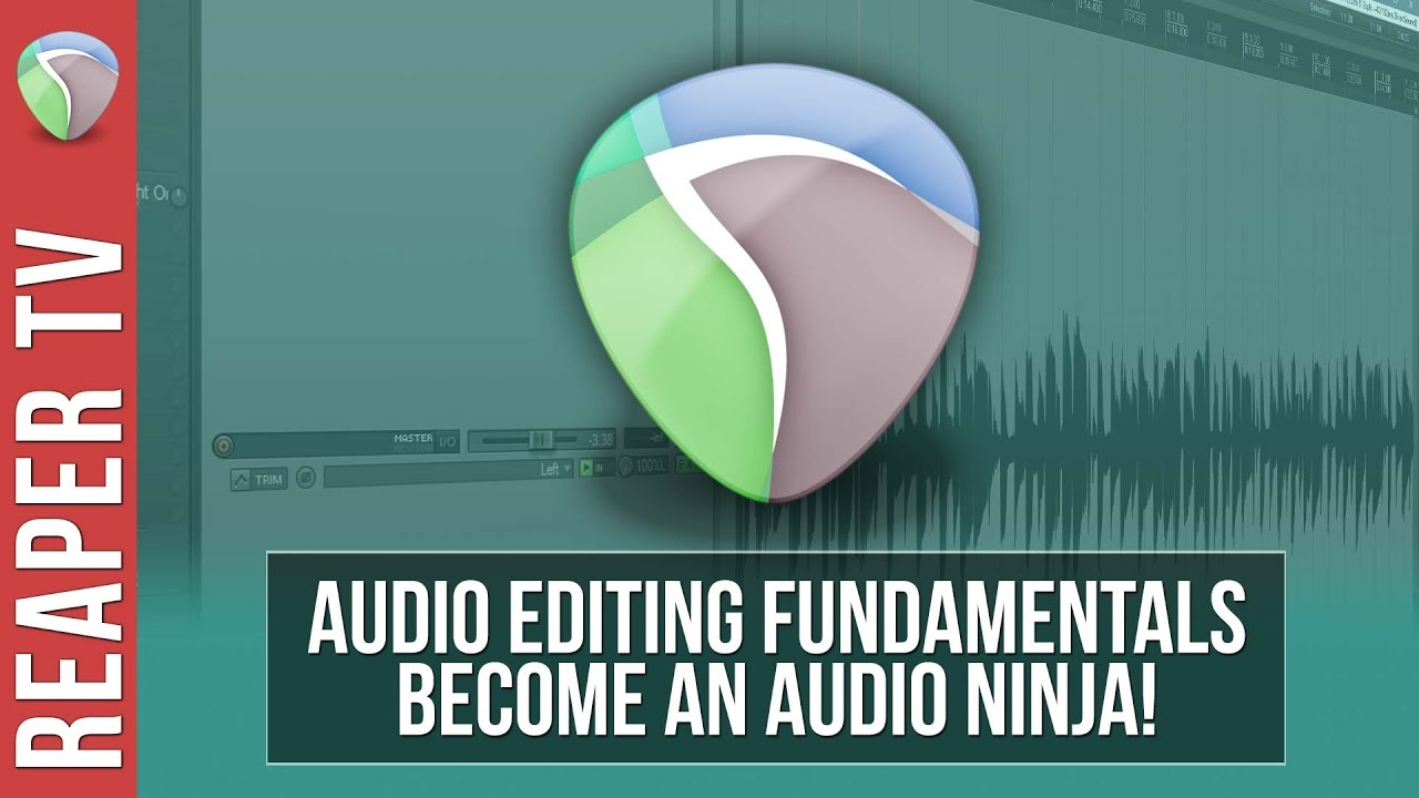 REAPER Tutorial: Audio Editing Fundamentals