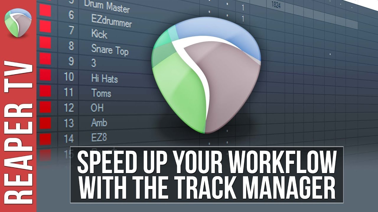 REAPER: Speed up your Workflow with the Track Manager – Tutorial