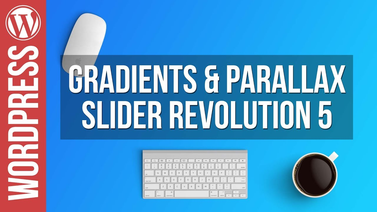Gradients & Parallax Sliders in Slider Revolution 5 – Tutorial
