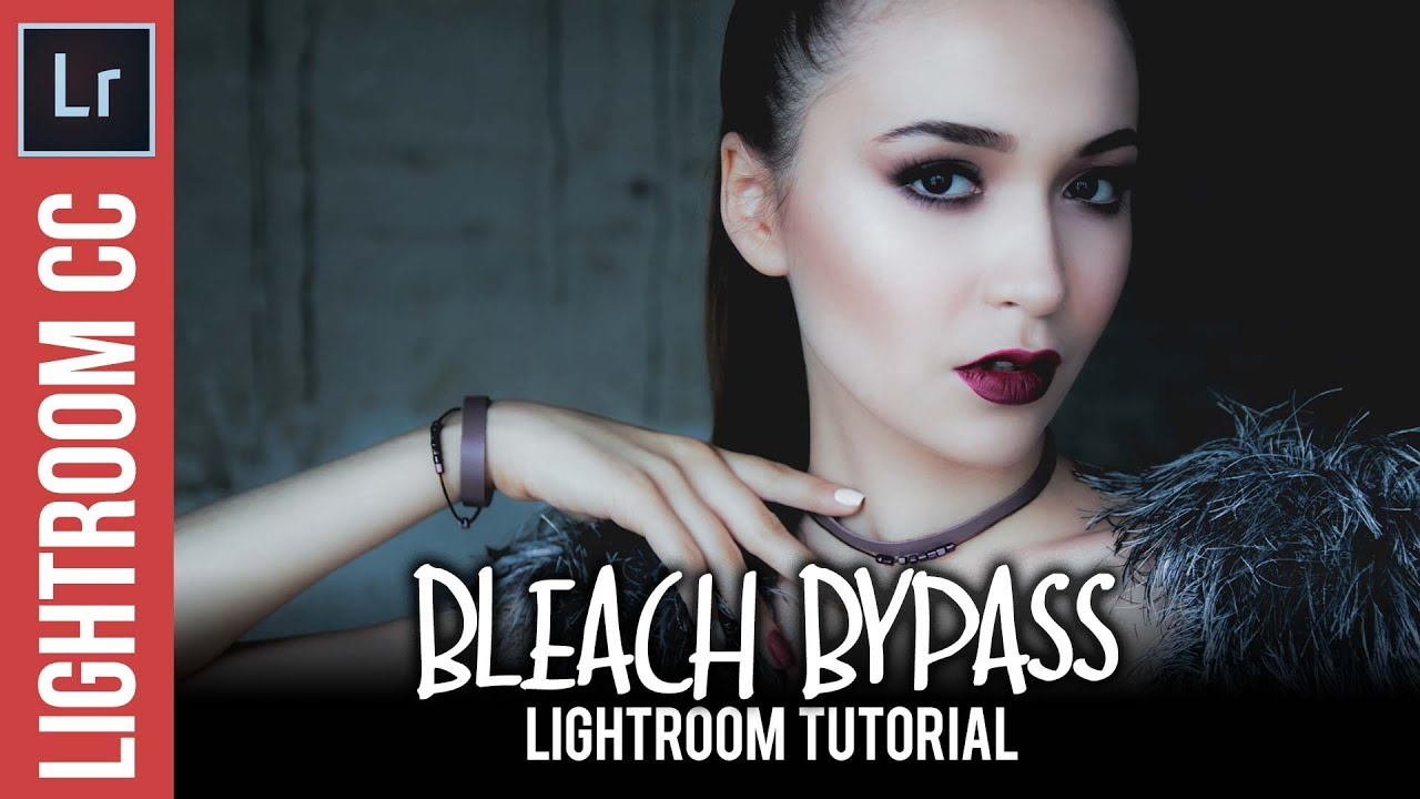 Lightroom: Bleach Bypass Effect Tutorial