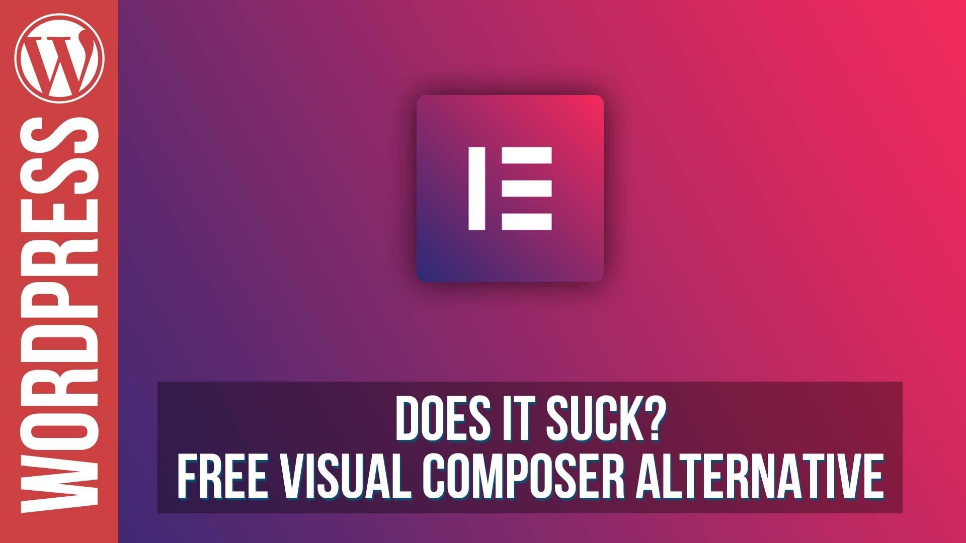 Free Visual Composer for WordPress Alternative – WP Elementor