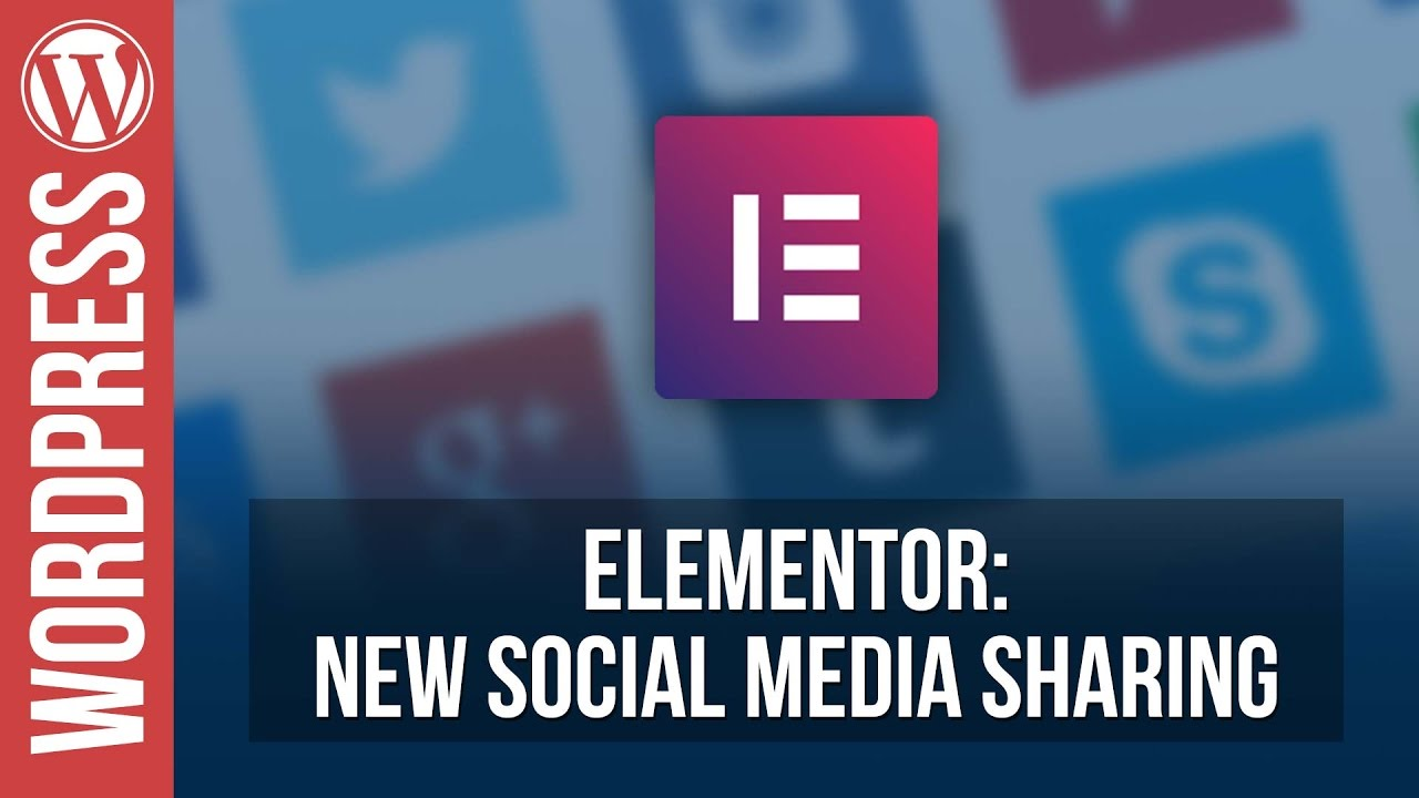 ELEMENTOR: New Social Sharing Widget Tutorial
