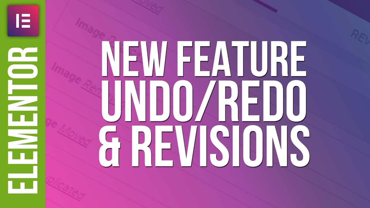 Undo/Redo & Revisions in Elementor for WordPress