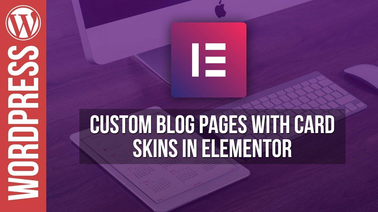 Elementor: Post Cards Blog Layout – WordPress Tutorial