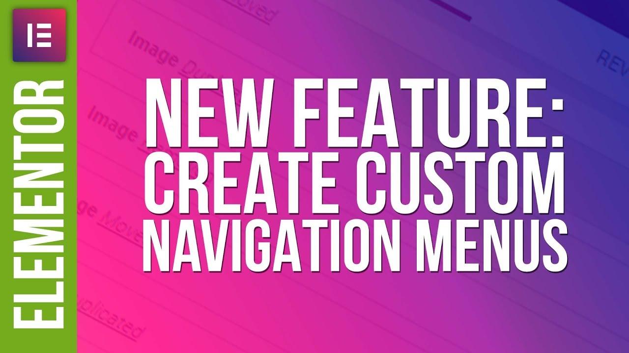 Create Custom Menus with Elementor Pro