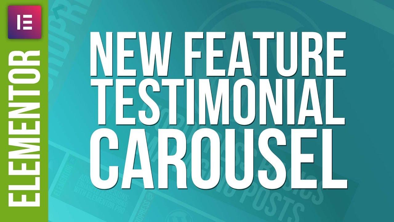 Elementor Pro: The New Testimonial Carousel