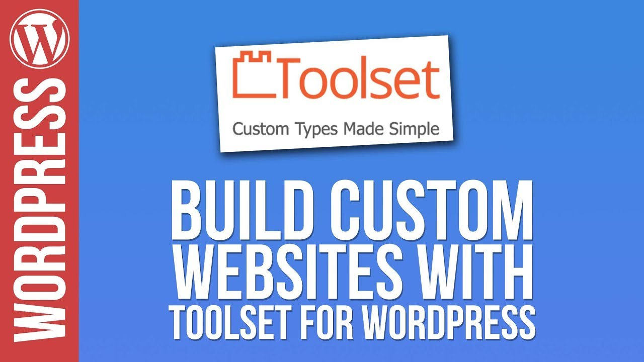 WordPress: Custom Web Design with Toolset & Elementor