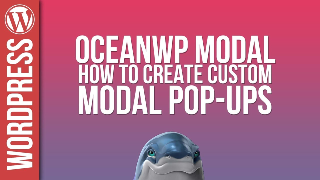 Custom Modal Popups with OceanWP – Tutorial