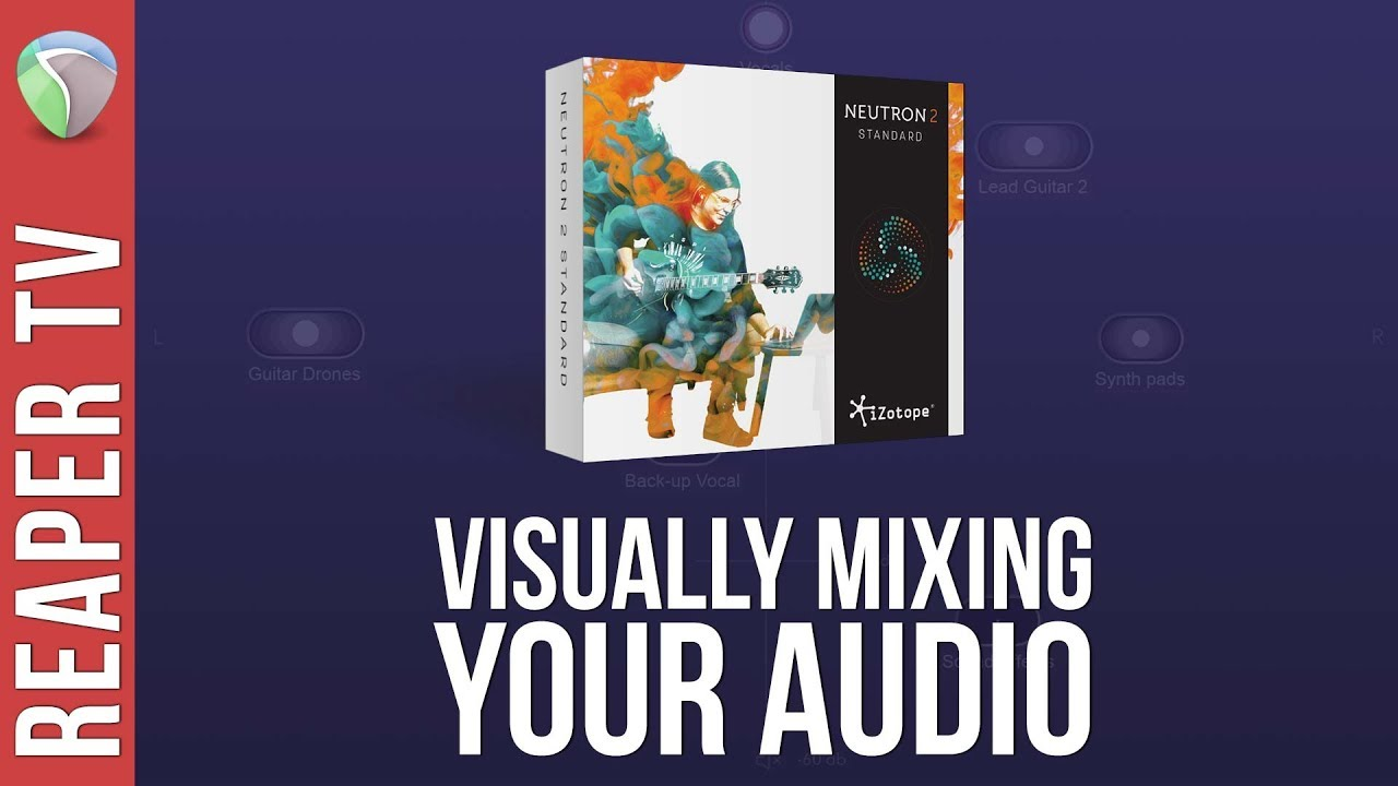 Adding Space with iZotope Neutron 2's Visual Mixer
