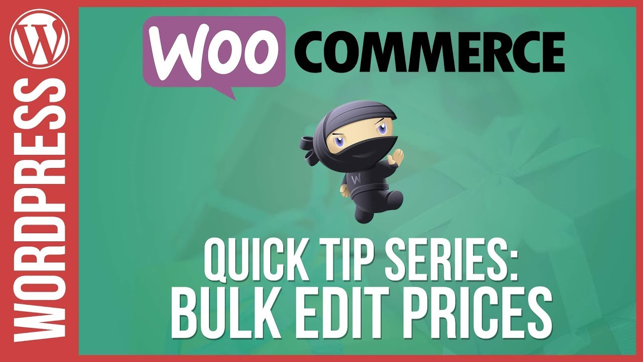 Woocommerce: Bulk Edit / Update Prices