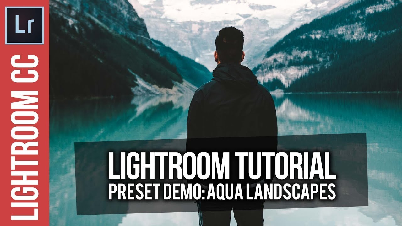 Lightroom: Aqua Landscapes Preset Demo & Tutorial