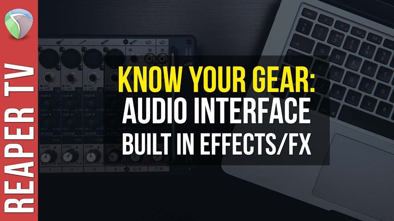 Audio Interface Built In Effects / FX